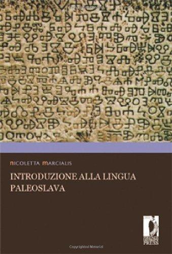 9788884536617: Introduzione alla lingua paleoslava (Manuali. Umanistica)