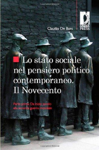 Lo stato sociale nel pensiero politico contemporaneo.: Claudio De Boni