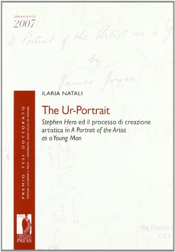 The Ur-Portrait. Stephen Hero ed il processo di: Natali Ilaria.