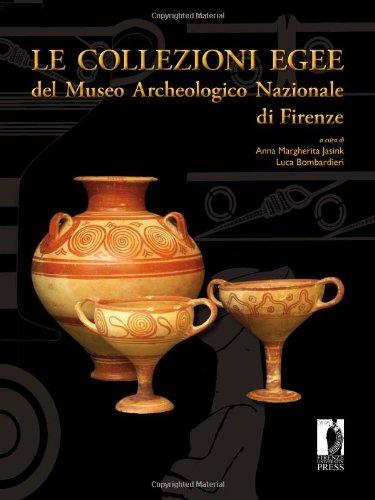 Le collezioni egee del Museo Archeologico Nazionale di Firenze.: --