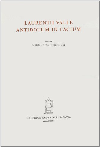 Antidotum in Facium: Lorenzo Valla