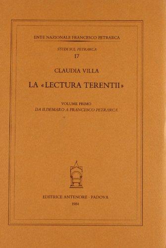 9788884552242: La lectura Terentii vol. 1 - Da Ildemaro a Francesco Petrarca