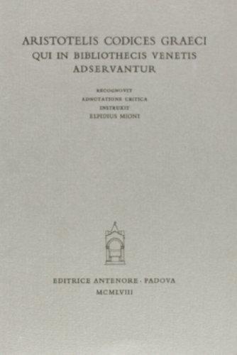 Aristotelis codices Graeci qui in bibliothecis venetis adservantur.: Mioni,Elpidius.