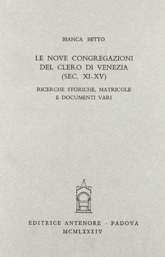 Le nove congregazioni del clero di Venezia: Bianca Betto