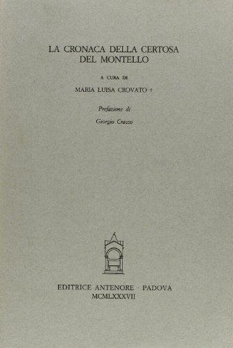 La cronaca della Certosa del Montello.: --