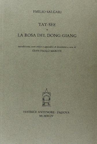 Tay-see. La rosa del Dong-Giang.: Salgari,Emilio.