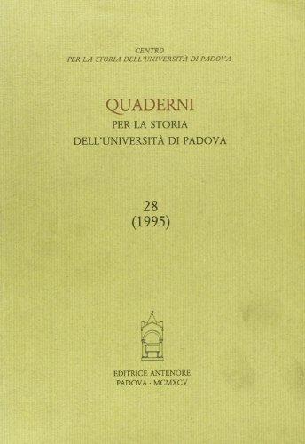 Quaderni per la storia dell Università di Padova (Paperback)