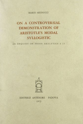 On a controversial demonstration of Aristotle's modal: Aristotele;Mignucci, Mario