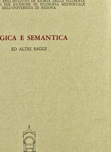 Logica e semantica ed altri saggi.: Giacon,Carlo (a cura di).