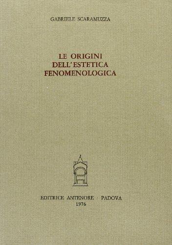 9788884554291: Le origini dell'estetica fenomenologica