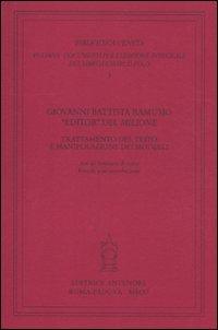 Giovanni Battista Ramusio «editor» del «Milione». Trattamento del testo e ...