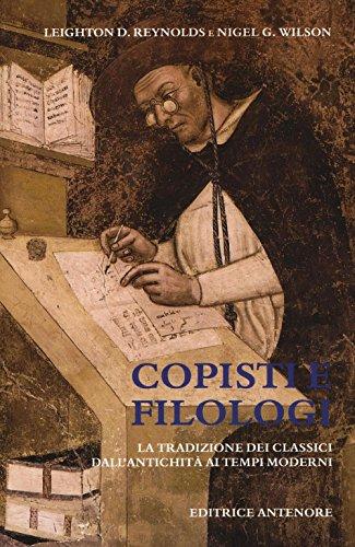 9788884556967: Copisti e filologi. La tradizione dei classici dall'antichità ai tempi moderni, Edizione Roughtcut