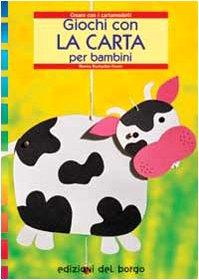 9788884571151: Giochi con la carta per bambini