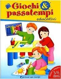 9788884572202: Giochi & passatempi educativi per bambini di 4 e 5 anni
