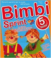 9788884572356: Bimbi sprint: 5