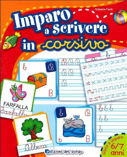9788884573735: Imparo a scrivere in corsivo (Gioco e imparo)