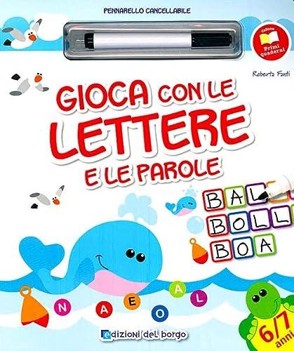 9788884573803 Gioco Con Le Lettere E Le Parole Con Gadget