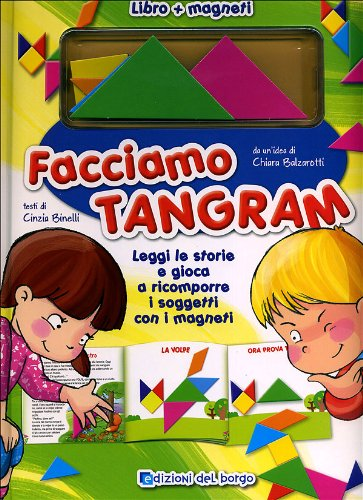 9788884573872: Facciamo tangram! Ediz. illustrata