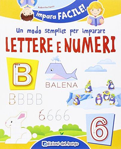 9788884575456: Un modo semplice per imparare lettere e numeri (Impara facile)