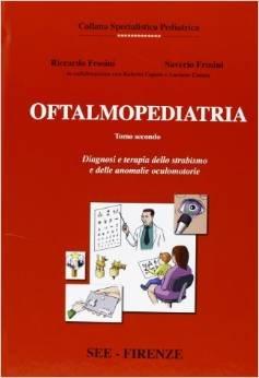 9788884650504: Oftalmopediatria: 1 (Collana specialistica pediatrica)