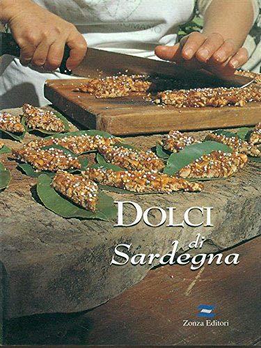 9788884701244: Dolci di Sardegna