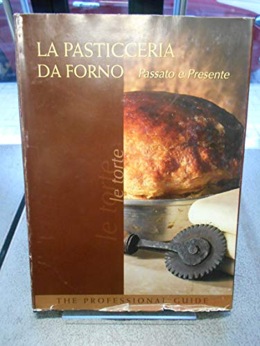 9788884710987: La pasticceria da forno. Le torte