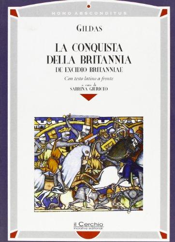 La conquista della Britannia-De excidio Britanniae: Gildas