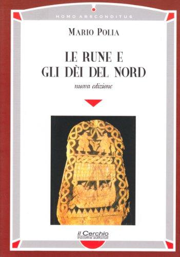 9788884740892: Le rune e gli dei del nord