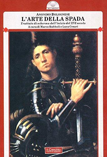 9788884740939: L'arte della spada. Trattato di scherma dell'inizio del XVI secolo