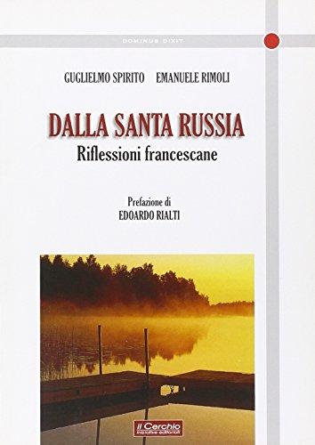 9788884741608: Echi dalla Russia. Riflessioni francescane sull'ortodossia, il cattolicesimo, l'ecumenismo