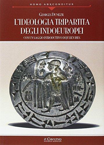 9788884744364: L'ideologia tripartita degli indoeuropei