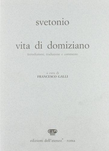 Vita di Domiziano (Hardback): C. Tranquillo Svetonio