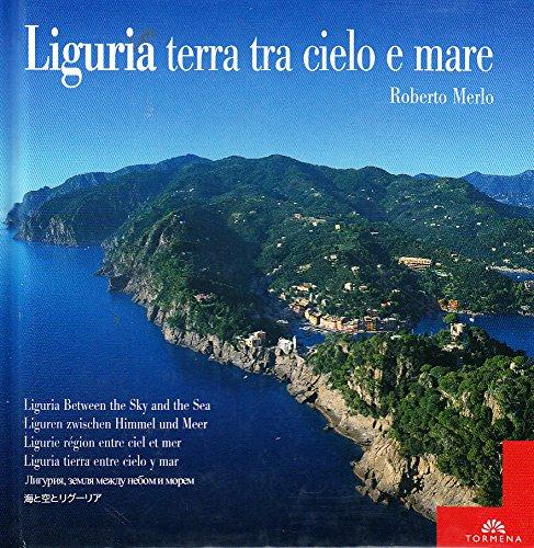 9788884800077: Liguria terra tra cielo e mare