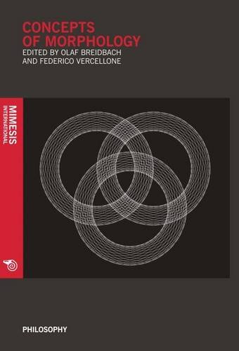 Concepts Of Morphology (Philosophy): Mimesis International