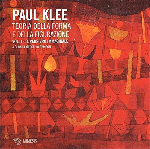 Teoria della forma e della figurazione. Ediz.: Paul Klee