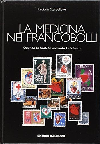 9788884850904: La medicina nei francobolli (Storia della medicina e cultura medica)