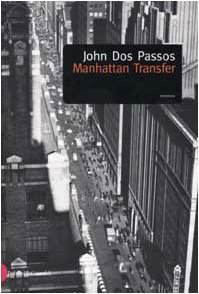 9788884900401: Manhattan Transfer (Romanzi e racconti)
