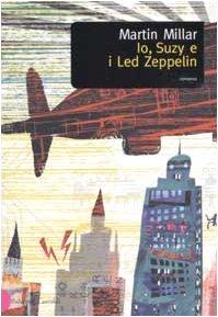 9788884901002: Io, Suzy e i Led Zeppelin