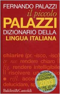 9788884901897: Il piccolo Palazzi. Dizionario della lingua italiana