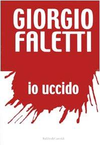 Io uccido.: Faletti,Giorgio.