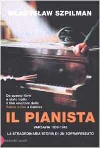 9788884902450: Il pianista. Varsavia 1939-1945. La straordinaria storia di un sopravvissuto
