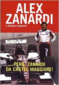 9788884903297: ... Però, Zanardi da Castel Maggiore!