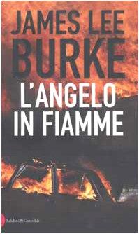 9788884903310: L'angelo in fiamme (Romanzi e racconti)