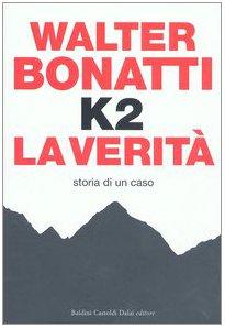 9788884904317: K2. La verità. Storia di un caso (Storie della storia d'Italia)