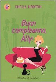 9788884905277: Buon compleanno, Ally!