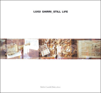 Still-Life 1975-1981 (Italian Edition) (8884905931) by Luigi Ghirri