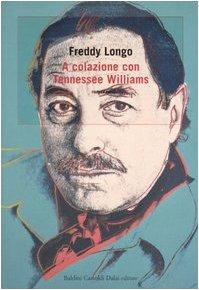 9788884909114: A colazione con Tennessee Williams