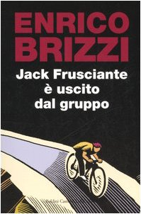 9788884909411: Jack Frusciante è uscito dal gruppo (Super Nani)