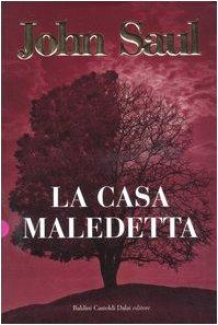 La Casa Maledetta - Saul, John