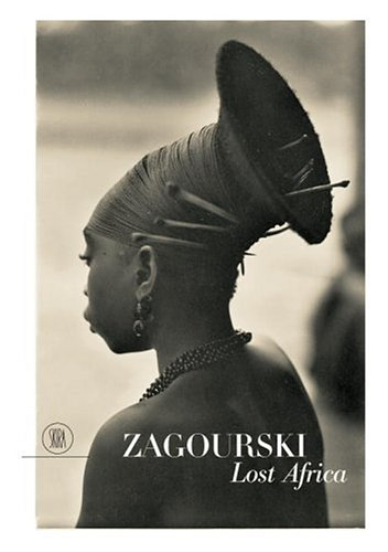 Zagoursky: Lost Africa - From the Collection of Pierre Loos: Loos, Pierre